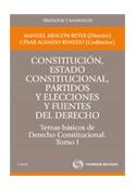 Constitución, Estado constitucional y fuentes del Derecho. Temas básicos de Derecho Constitucional. Tomo I