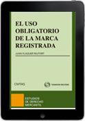 El Uso Obligatorio de la Marca Registrada (e-book)