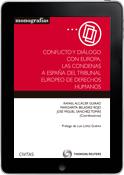 Conflicto y Diálogo con Europa. Las Condenas a España del TEDH (e-book)