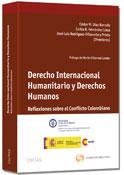 Derecho Internacional Humanitario y Derechos Humanos 1ª ed.