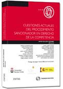 Cuestiones Actuales del Procedimiento Sancionador en el Derecho de la Competencia