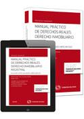 Manual Práctico de Derechos Reales. Derecho inmobiliario registral