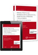 Manual práctico de introducción al Derecho civil. Derecho de la persona y de la familia (DÚO)