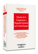 Derecho de la competencia y propiedad industrial en la Unión Europea