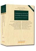 Comentarios a la Ley de Sociedades Profesionales: Régimen Fiscal y Corporativo