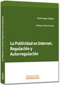 La Publicidad en Internet. Regulación y Autorregulación