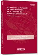El Derecho a la Protección de Datos Personales en la Doctrina del Tribunal Constitucional