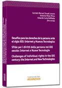 Desafíos para los derechos de la persona ante el siglo XXI: Internet y Nuevas Tecnologías