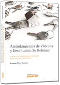 Arrendamientos de vivienda y desahucios: Su reforma: Estudio de las modificaciones introducidas por la Ley 4/2013, de 4 de junio