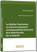 Las medidas provisionales en el Derecho alimentario y la responsabilidad patrimonial de la Administración por su adopción