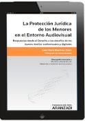 La Protección Jurídica de los Menores en el Entorno Audiovisual (e-book)