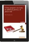 Cómo preparar con éxito la audiencia previa y el juicio oral (e-book)