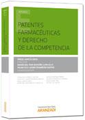 Patentes farmaceúticas y derecho de la competencia