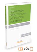 La dimensión constitucional del principio de primacía