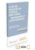 Productos tóxicos bancarios I : Preferentes y subordinadas (dúo)