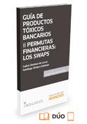 Productos tóxicos bancarios II, Permutas Financieras: los swaps