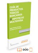 Productos tóxicos bancarios III: Hipotecas multidivisa