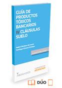 Productos tóxicos bancarios IV: Cláusulas suelo (dúo)