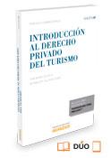 Introducción al Derecho Privado del Turismo (Dúo)