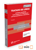 Tratado de Lisboa y versiones consolidadas de los Tratados de la Unión Europea y de Funcionamiento de la Unión Europea (Dúo)