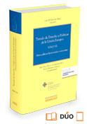 Tratado de Derecho y Políticas de la Unión Europea tomo VII (Dúo) Maillo González-Orús, Jerónimo