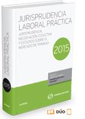 Jurisprudencia Laboral Práctica 2015 (dúo)