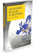Las Ayudas de la U.E. a las Pymes (Lex Nova) (Dúo)