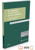 El despido colectivo en la empresa. Causas, procedimiento y control judicial (Lex Nova) (DUO)