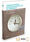 Jornada y horario: flexibilidad contractual del empresario