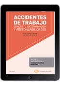 Accidentes de trabajo: concepto, determinación y responsabilidades