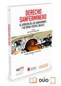 Derecho sanferminero: El Derecho de los Sanfermines y de otras fiestas locales (Dúo)