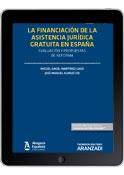 La financiación de la asistencia jurídica gratuita en España: evaluación y propuestas de reforma