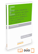 Una visión comparada de la defensa del medio ambiente en el marco legal de las empresas y de los derechos de la persona (Dúo)