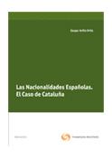 Las nacionalidades españolas. El caso de Cataluña