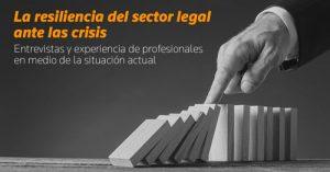 La resiliencia del sector legal ante la crisis
