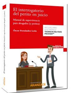 El interrogatorio del perito en juicio: el valor de la estrategia y de las técnicas de litigación
