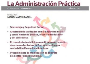 'La Administración Práctica' aborda en su nuevo número el teletrabajo, las deudas a la SS y los contratos en el sector público