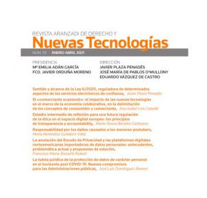 ¿Quieres saber los temas de la Revista Aranzadi de Derecho y Nuevas Tecnologías Nº 55 (enero-abril 2021)?