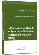 La Responsabilidad Civil de las Agencias de Calificación Crediticia (Agencias de Rating)