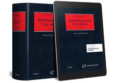 Se presenta la sexta edición de 'Responsabilidad Civil Médica' (Civitas), de Julio César Galán Cortés